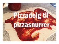 Pizzadeig til pizzasnurrer
